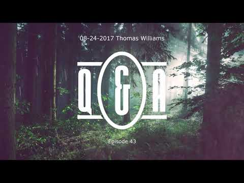 Q&A Eps 43 - with Thomas Williams