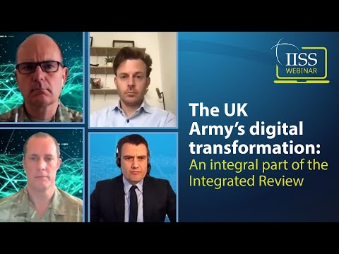 The UK Army's digital transformation: an integral part of the Integrated Review