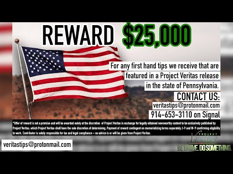 Project Veritas Offers $25K Reward for Tips Related to Election, Voter & Ballot Fraud in PA