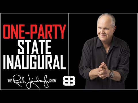 Rush Limbaugh | A One Party State Inauguration
