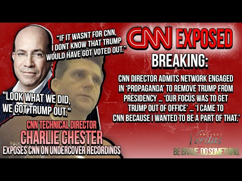 PART 1: CNN Director ADMITS Network Engaged in 'Propaganda' to Remove Trump from Presidency