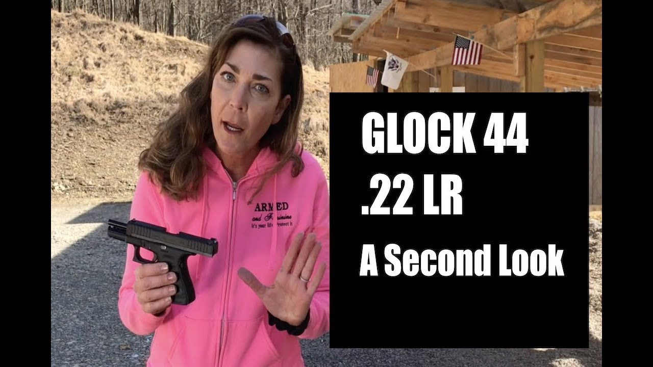 ARMED and Feminine - GLOCK 44  pt2