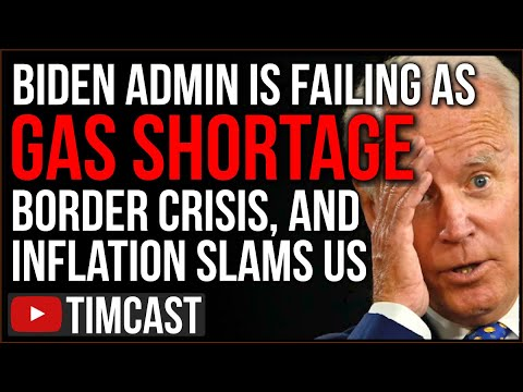 Biden Administration FAILING US As Gas Shortage, Inflation, Migrant Crisis, Cyber Attack SLAMS