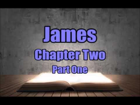 James Chapter Two Part One