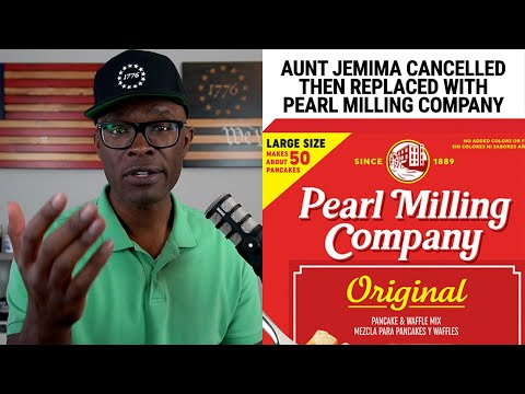 "Aunt Jemima CANCELLED, Replaced With ""Pearl Milling Company"""