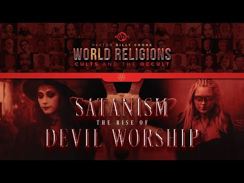 Billy Crone - Satanism and the Rise of Devil Worship Part 4