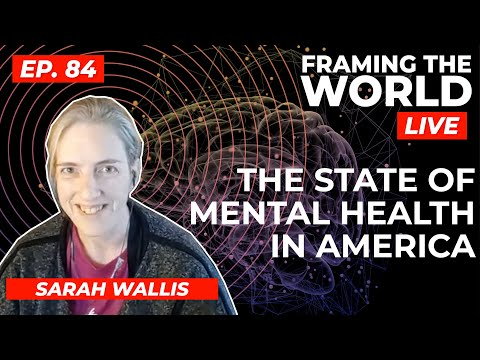 The State of Mental Health in America (Episode 84)