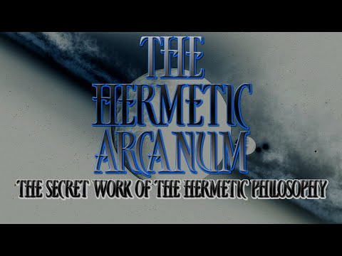 Hermetic Arcanum - The Secret Work of the Hermetic Philosophy - Full alchemy audiobook with text