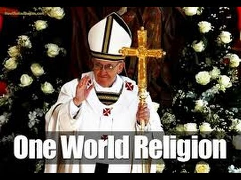 NWO: the Vatican, Islam, one world religion & the mark of the beast
