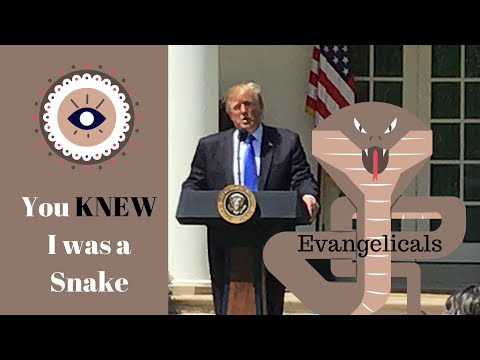 "Persecution to Evangelicals - ""You Knew I Was a Snake"""