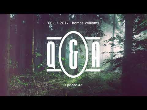 Q&A Eps 42 - with Thomas Williams