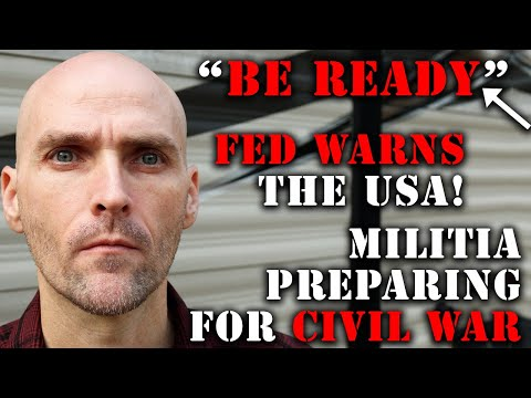 BE READY! MILITIA GROUPS WARN OF IMMINENT CIVIL WAR - FEDERAL RESERVE ISSUES A WARNING TO THE USA