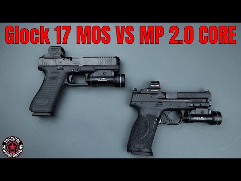 M&P 2.0 CORE VS Glock 17 Gen 5 MOS New Owners Guide