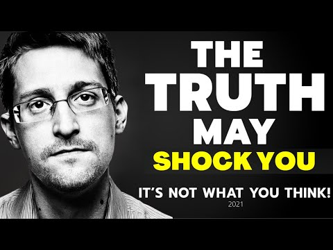 Edward Snowden 2021| The TRUTH may shock you| It's Not what you think  ( NEW)
