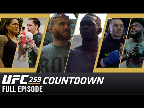 UFC 259 Countdown: Full Episode