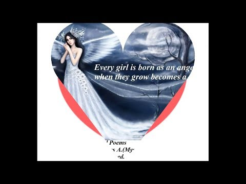 Every girl born as an angel [Quotes and Poems]