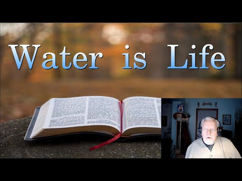 Water is Life on Down to Earth but Heavenly Minded Podcast