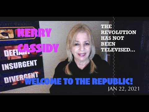 KERRY CASSIDY:    THE REPUBLIC AND YOU