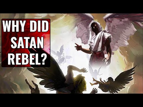 CRUCIAL! Why Did Satan Rebel? (It's a CLUE to his End Time Strategy)