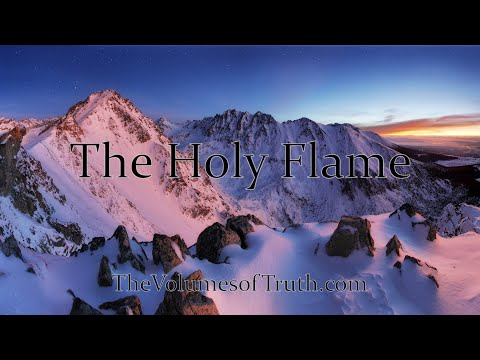 "THE HOLY FLAME - ""The wicked purged, and the penitent purified"""