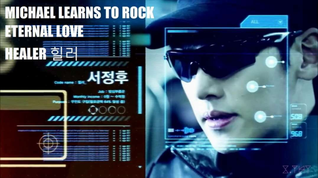 MICHAEL LEARNS TO ROCK - ETERNAL LOVE - HEALER 힐러