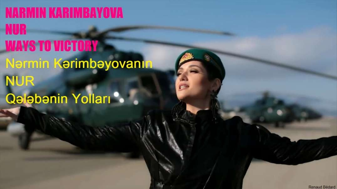 NARMIN KARIMBAYOVA AND NUR - WAYS TO VICTORY (Azerbaijan)