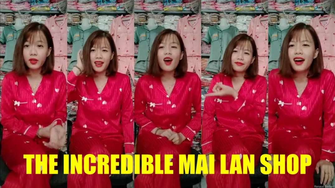 THE INCREDIBLE MAI LAN SHOP