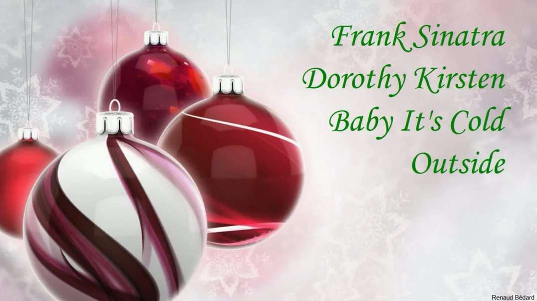 FRANK SINATRA & DOROTHY KIRSTEN - BABY IT'S COLD OUTSIDE :-)