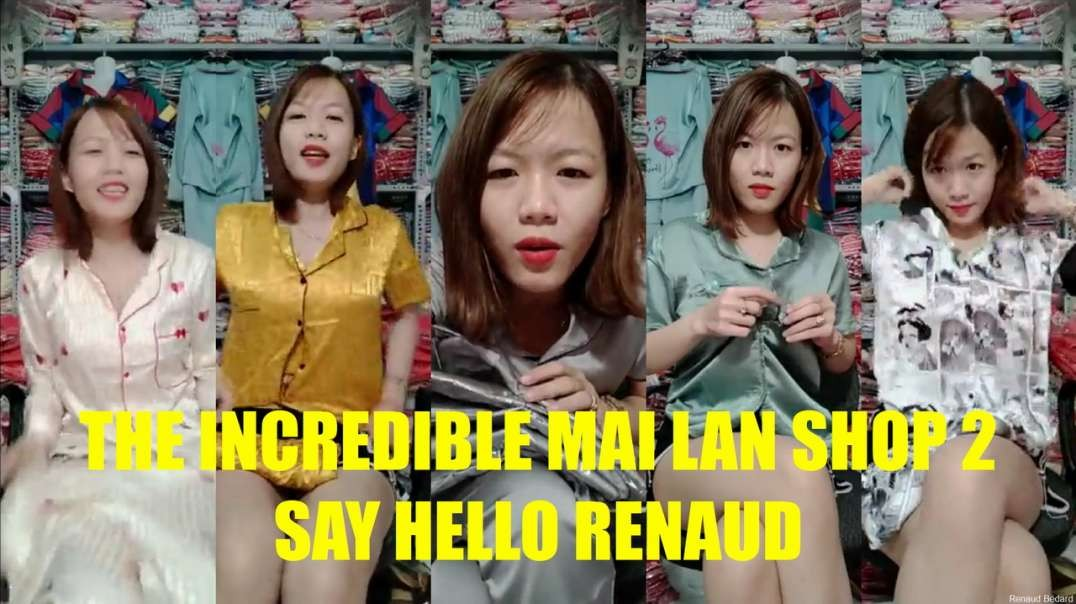 THE INCREDIBLE MAI LAN SHOP 2 SAY HELLO RENAUD