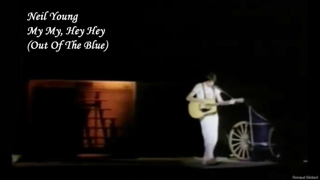NEIL YOUNG - MY MY HEY HEY (1978)