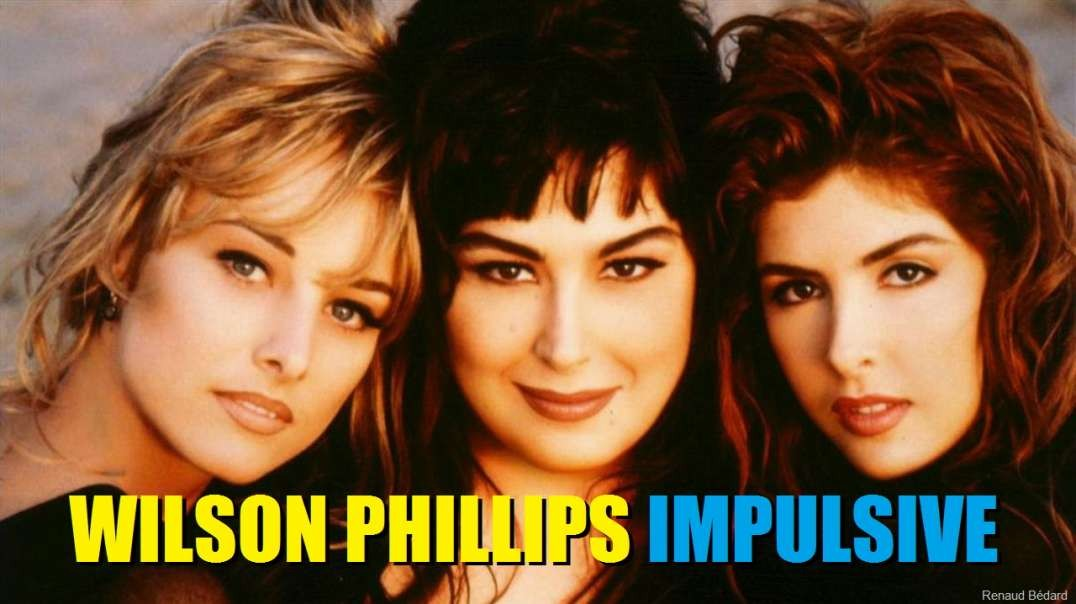 WILSON PHILLIPS - IMPULSIVE (1990)