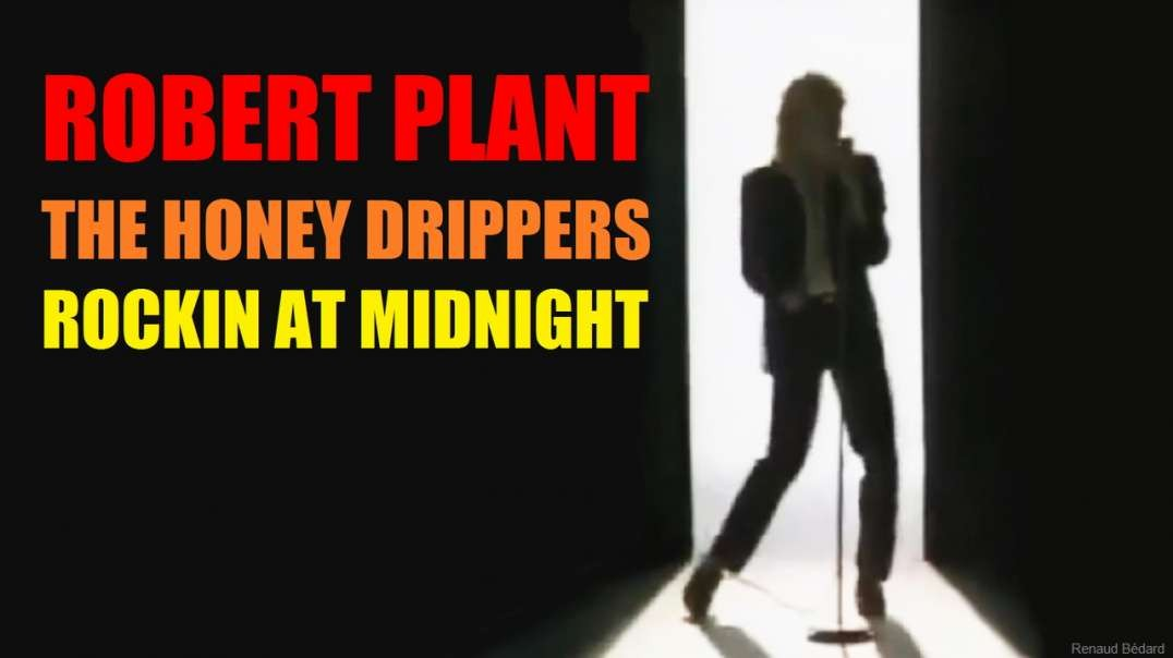 ROBERT PLANT & THE HONEY DRIPPERS ROCKIN AT MIDNIGHT (1984)