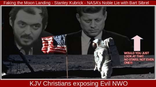 Faking the Moon Landing - Stanley Kubrick - NASA's Noble Lie with Bart Sibrel.mp4