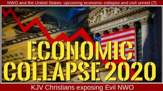 NWO and the United States: upcoming economic collapse and civil unrest (7)