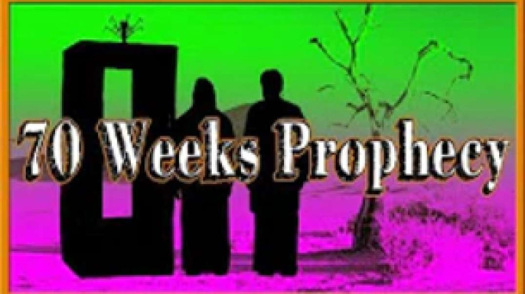 70 Weeks Prophecy Explained