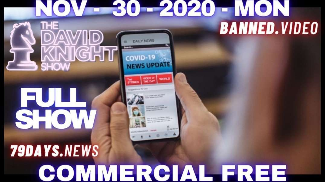 #DavidKnightShow Full: MSM Using COVID-Hysteria To Distract From Election Theft!