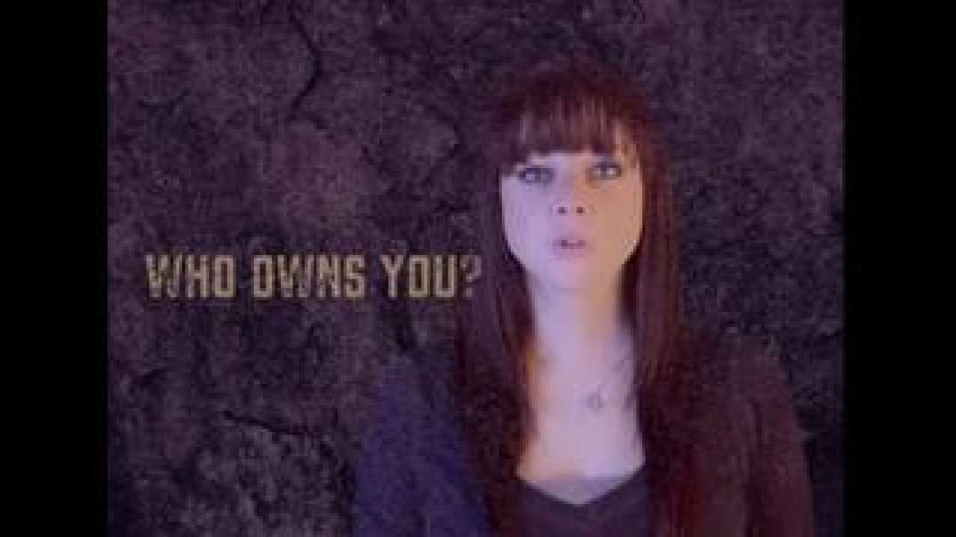 WHO OWNS YOU? - JOSIE THE OUTLAW (VIDEO)