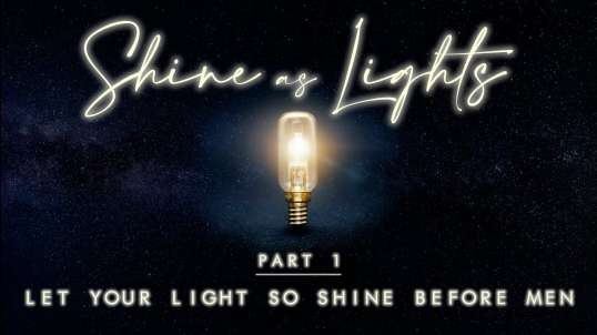 Let Your Light So Shine Before Men | Pastor Roger Jimenez