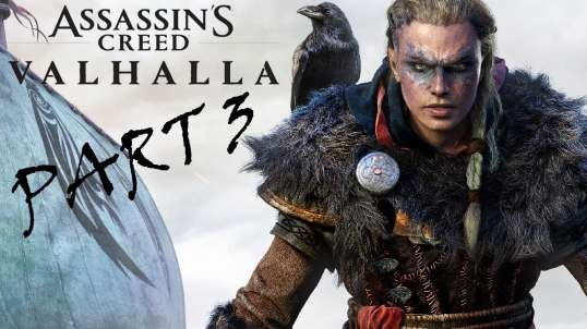 Assassin's Creed Valhalla Playthrough Part 3 - Exploring is the plan
