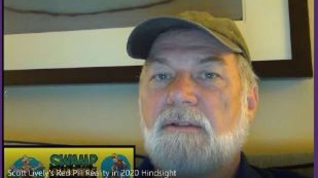 Scott Lively's 5 Steps for Surviving the Marxist Purge, Our Red Pill Reality in 2020 Hindsight