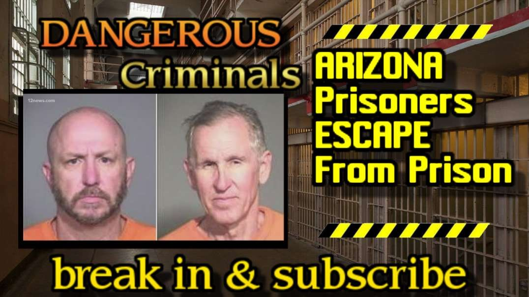 DC - BREAKING NEWS ARIZONA Prisoners ESCAPE From Prison.mp4