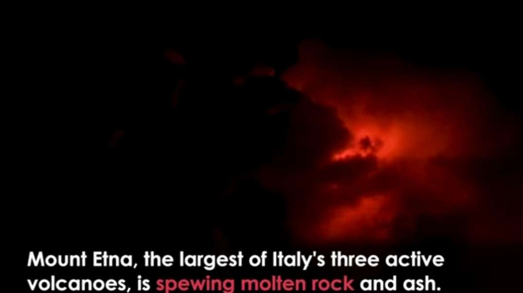 Mount Etna Erupts- Spectacular Footage Shows Volcano Spewing Molten Lava.mp4