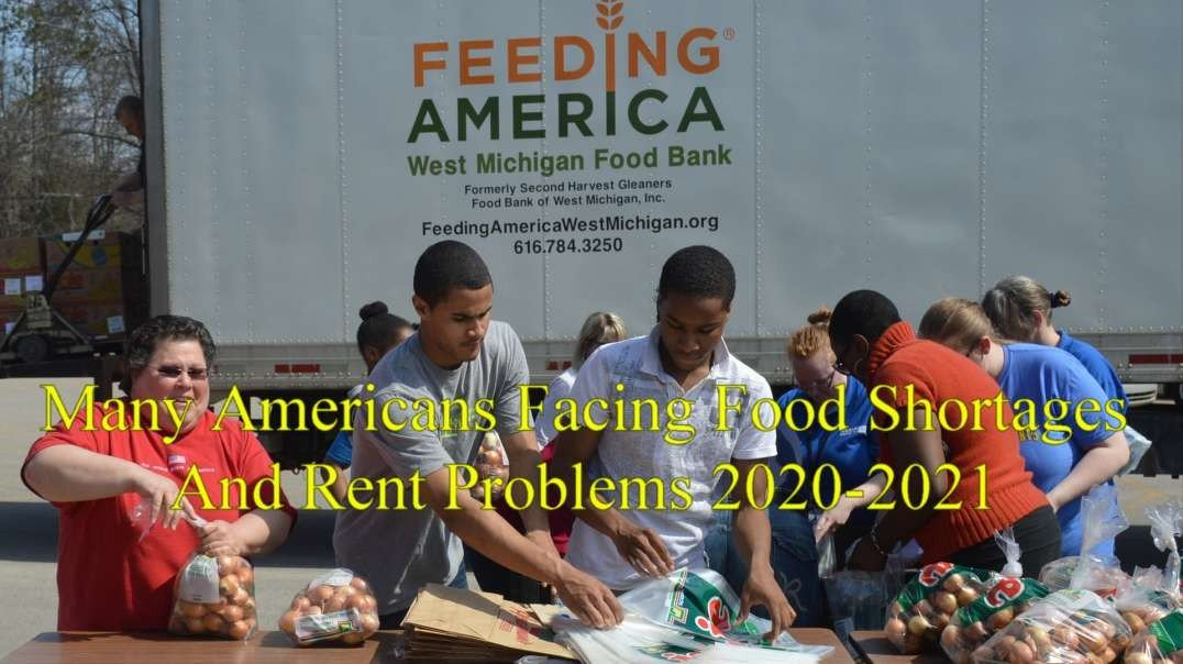 Many Americans Facing Food Shortages  And Rent Problems 2020-2021