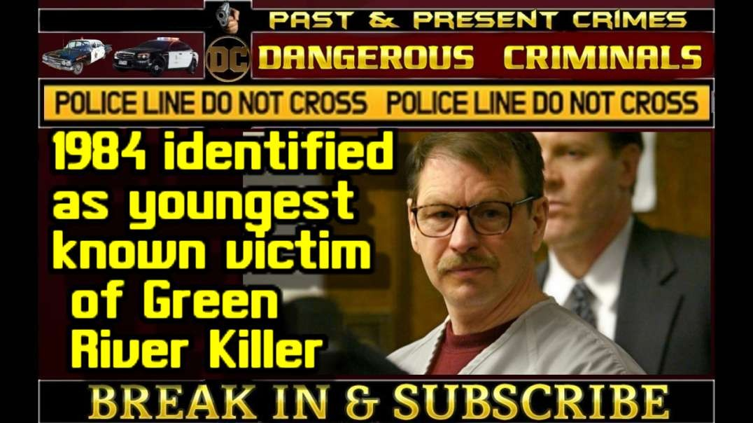 DC - BREAKING NEWS Human remains found in 1984 identified as youngest known victim of Green River Killer Gary Ridgway.mp4