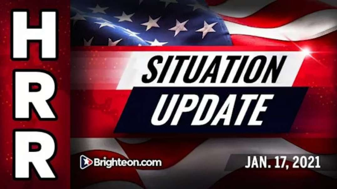 SITUATION UPDATE [2021-01-17] - MIKE ADAMS (VIDEO)