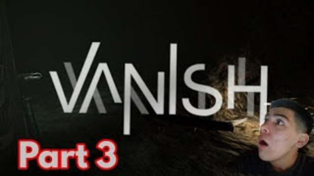 Vanish|part 3|I'm so mad and trying me nuts