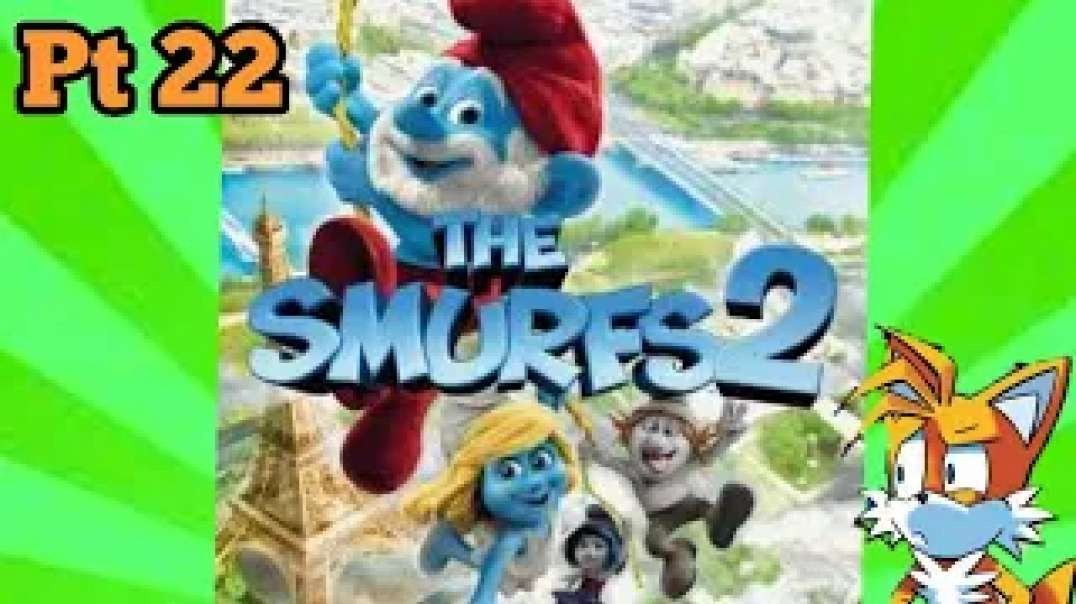 TailslyMox Plays Smurfs 2|Part 22|Arctic Tundra|Time to boom