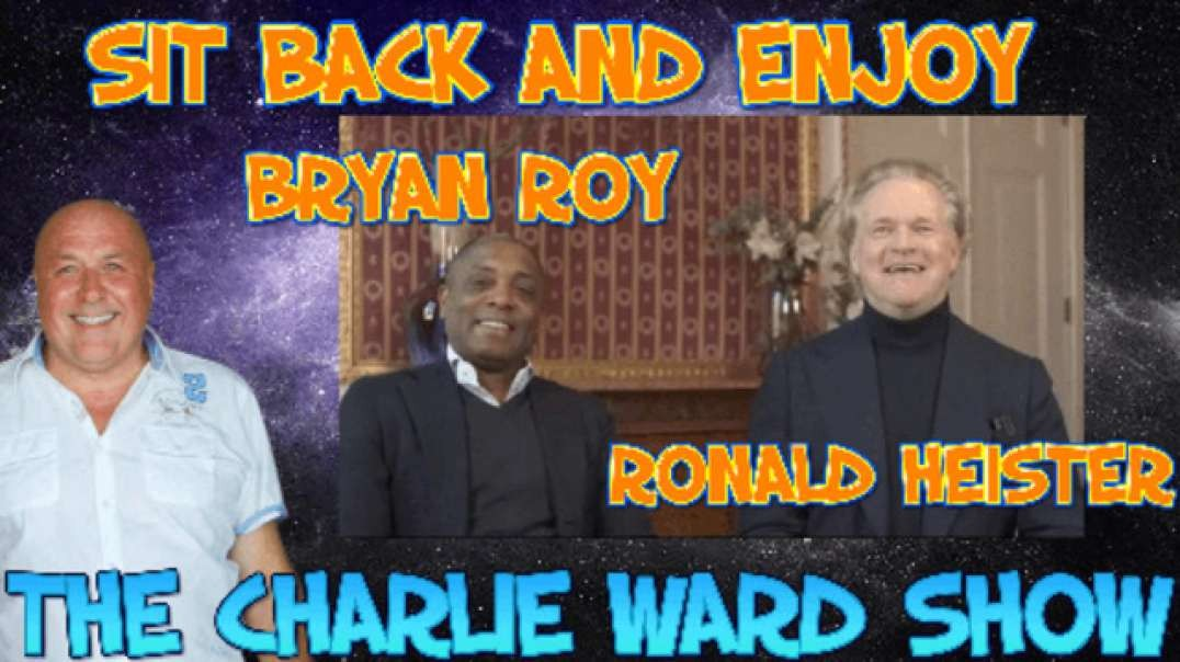 BRYAN ROY & RONALD HEISTER WANT THE WORLD TO WAKE UP WITH CHARLIE WARD