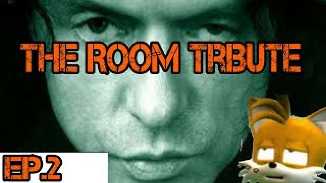 The Room Tribute[Ep 2]Best Friends Vs Chris.R