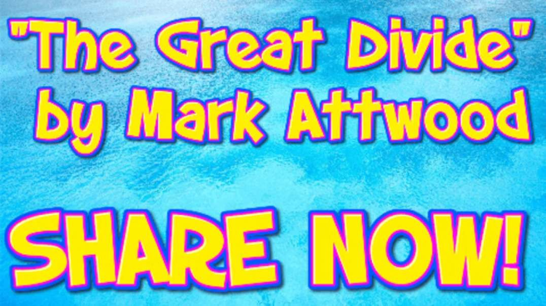 """THE GREAT DIVIDE"" BY MARK ATTWOOD"
